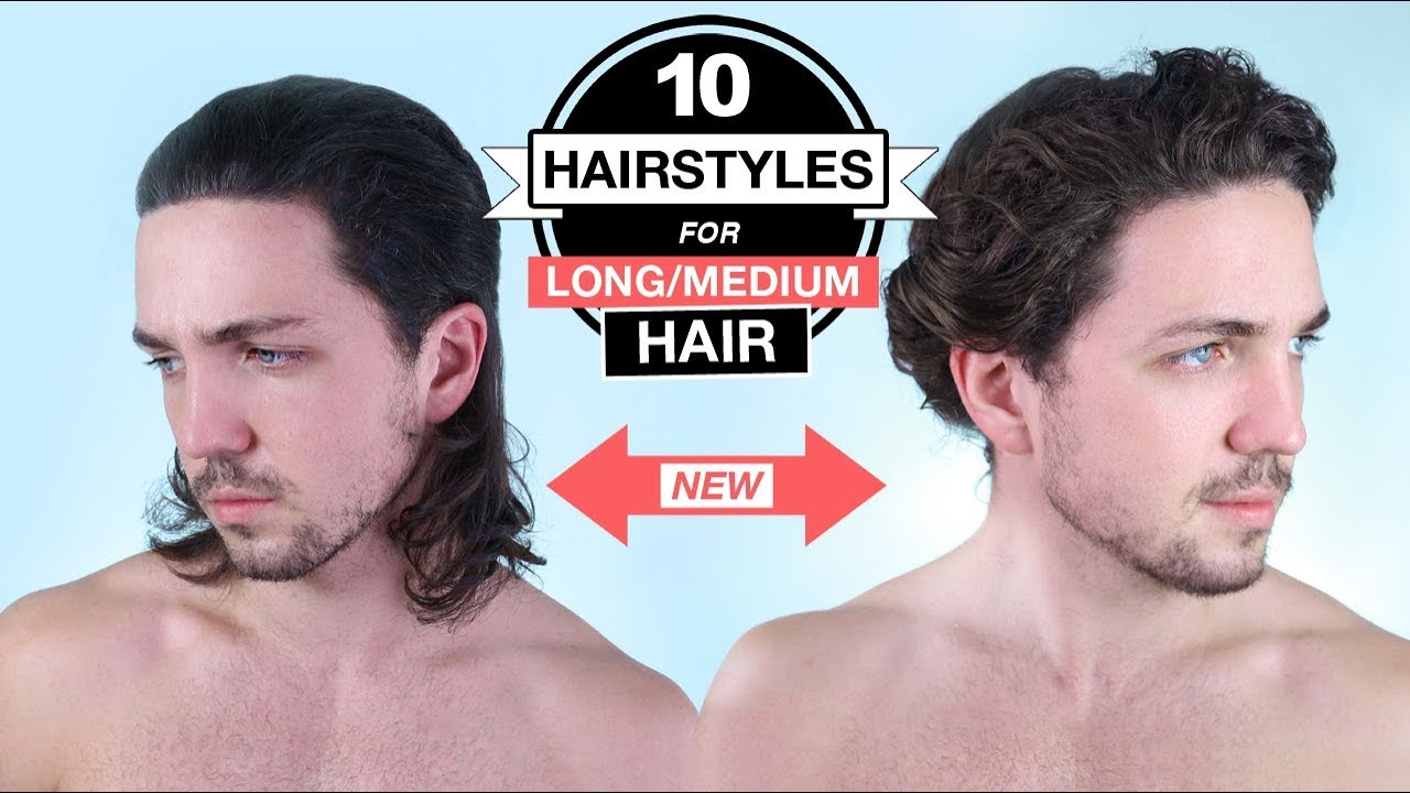 10 Hairstyles For Long Medium Hair Men S Long Haircut Styles Youtube