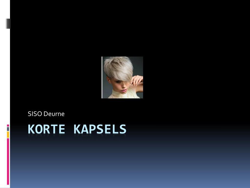 Ppt Korte Kapsels Powerpoint Presentation Free Download Id 1969754