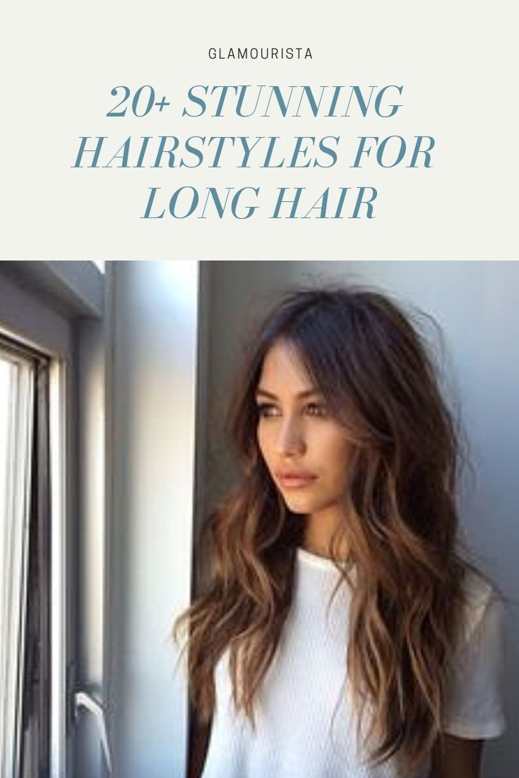 Discover The Best 20 Hairstyles For Long Hair And Print Out The Image For Your Hair Dresser Stunning Hairstyles For Every Lange Kapsels Mode Kapsels Kapsels